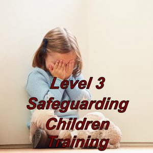 Level 3 safeguarding children, click here to view